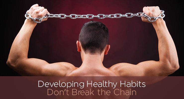Developing Healthy Habits - Excellent Advice