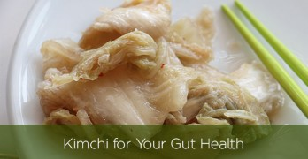 Kimchi for Your Gut Health