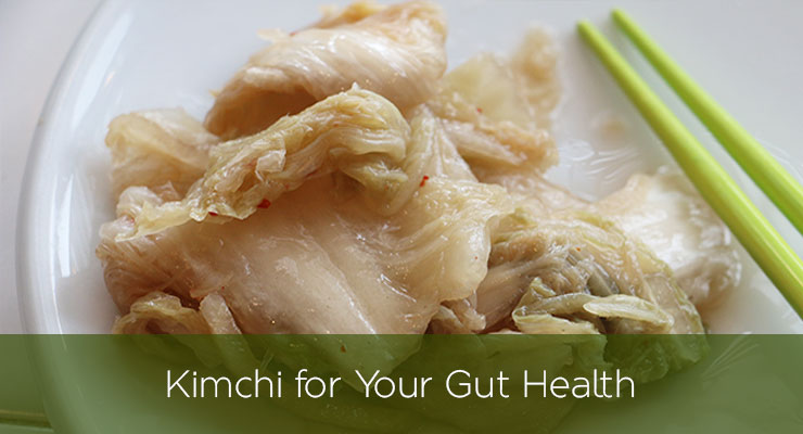 Kimchi for Your Gut Health! By Functional Medicine Specialist Marsha Nunley, M.D.