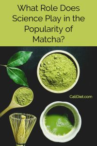 Matcha Tea Science Health Benefits
