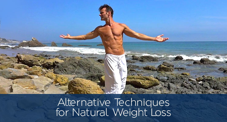 Alternative Techniques for Natural Weight Loss